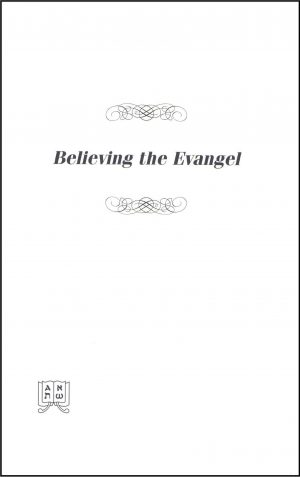 Believing the Evangel
