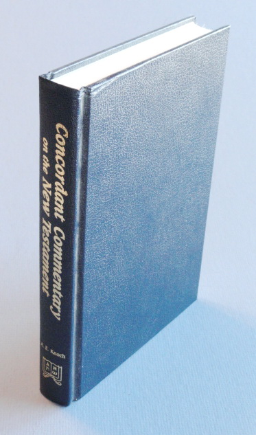 Concordant Commentary of the New Testament