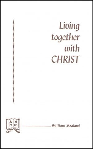 Living Together with Christ