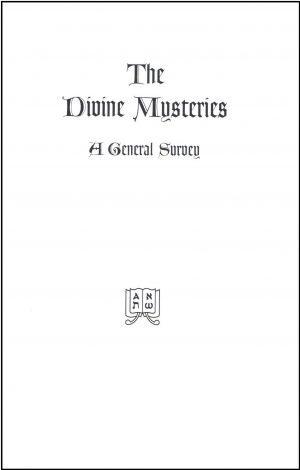 The Divine Mysteries A General Survey