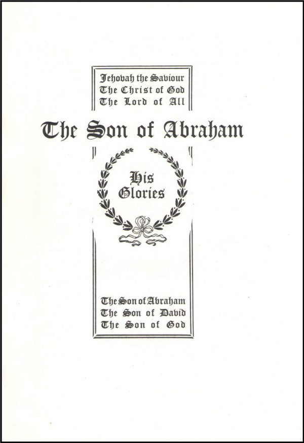 The Son of Abraham his Glories
