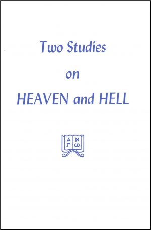 Two Studies on Heaven and Heaven and Hell