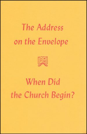 When Did the Church Begin The Address on the Envelope