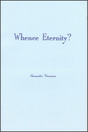 Whence Eternity